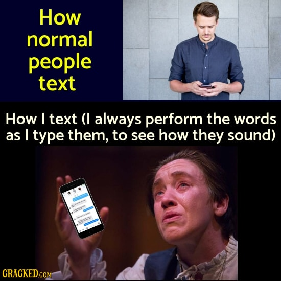 How Normal People Do Things And How YOU Do Things