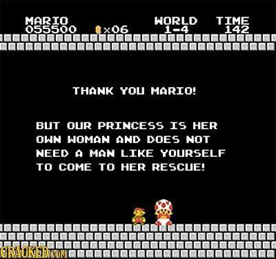 MARIO WORLD TIME 055500 X 06 1-4 142 THANK YOU MARIO! BUT OUR PRINCESS Is HER OWN WOMAN AND DOES NOT NEED A MAN LIKE YOURSELF TO COME TO HER RESCUE! G