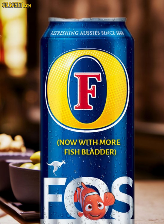 REFRESHING AUSSIES SINCE 1888 F (NOW WITH MORE FISH BLADDER)
