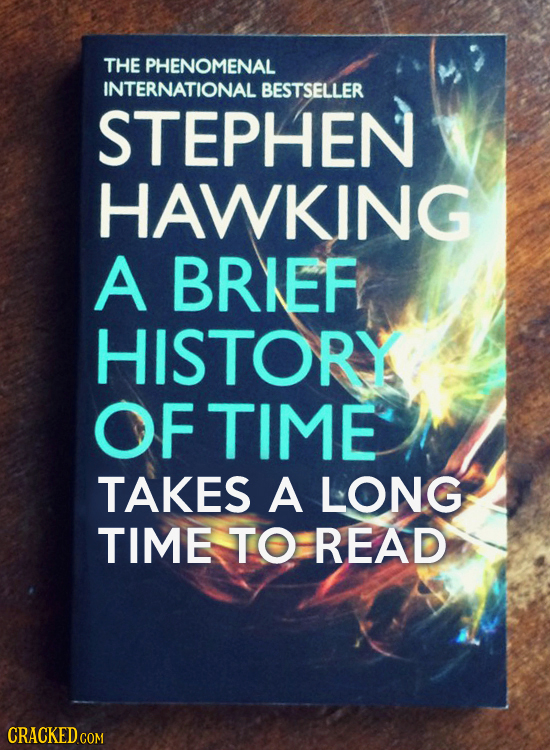 THE PHENOMENAL INTERNATIONAL BESTSELLER STEPHEN HAWKING A BRIEF HISTORY FTIME F TAKES A LONG TIME TO READ CRACKED