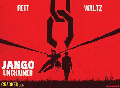 FETT WALTZ JANGO UNCHAINED Runinnyut