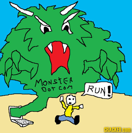 MONSTER Dot Com RUN! CRACKED.COM