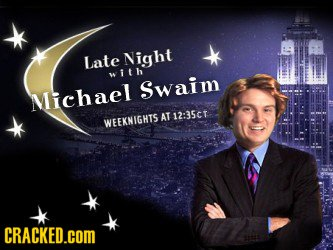 Late Night with Swaim Michael AT 12:35ct WEEKNIGHTS CRACKED.COM