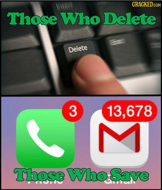 CRACKED.COM Those Who Delete Delete 3 13,678 Those Who Save