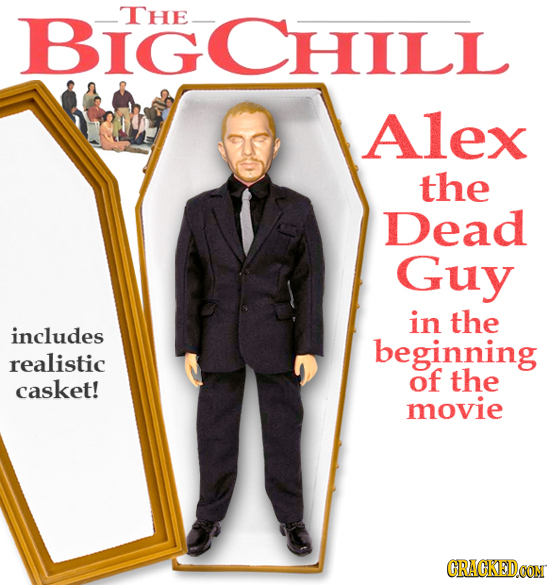 BIGCHILL THE_ Alex the Dead Guy in the includes beginning realistic of the casket! movie CRACKEDCON