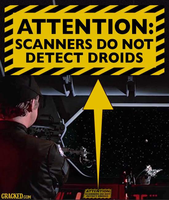 ATTENTION: SCANNERS DO NOT DETECT DROIDS ATTENTION: ISCANNERS DO NOT DETECT DROIDS