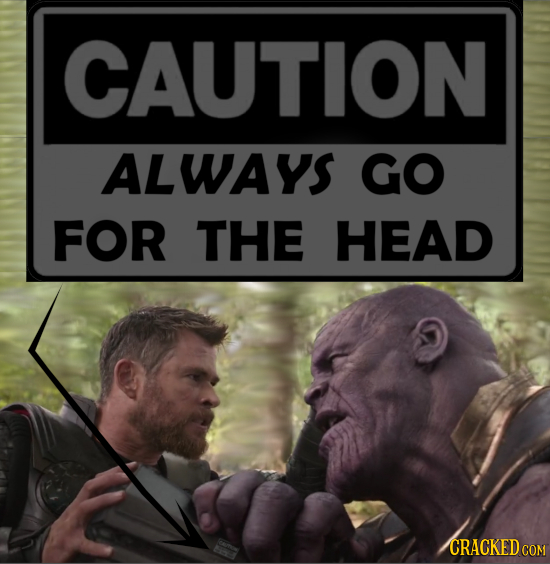 CAUTION ALWAYS GO FOR THE HEAD CRACKED CON