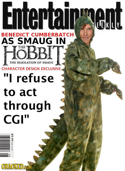 Entertaininent EEKLY BENEDICT CUMBERBATCH AS SMAUG IN HOBBIT THE THE DESOLATION OF SMAUG CHARACTER DESIGN EXCLUSIVE. I refuse to act through CGI 09