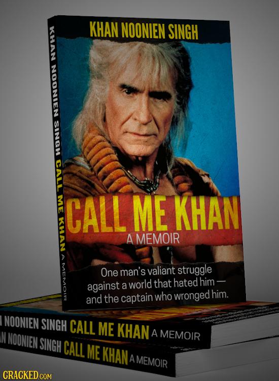 KHAN KHAN NOONIEN SINGH NOONIEN SINGH CALL ME CALL ME KHAN AN A MEMOIR One man's valiant struggle against world hated a that him - the captain who wro