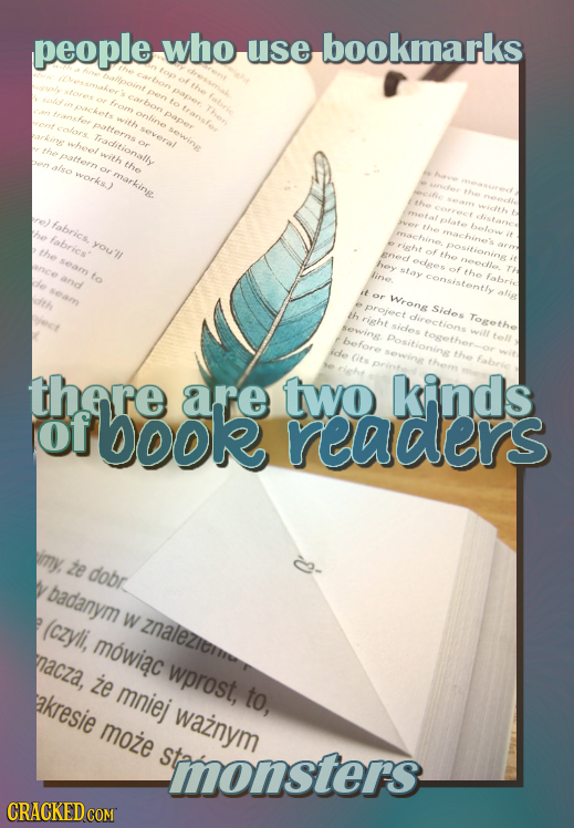 people who use bookmarks Traditionall the fabrics fabrics You' to projece th there book are two kinds of readers imy, te dobr badanym (czyli, W Znalez