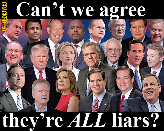 Can't we agree they're ALL liars?