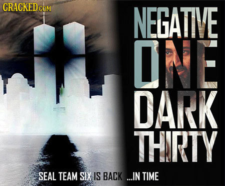 CRACKEDc COM NEGATIVE ONE DARK THRTY SEAL TEAM SIX IS BACK ...IN TIME