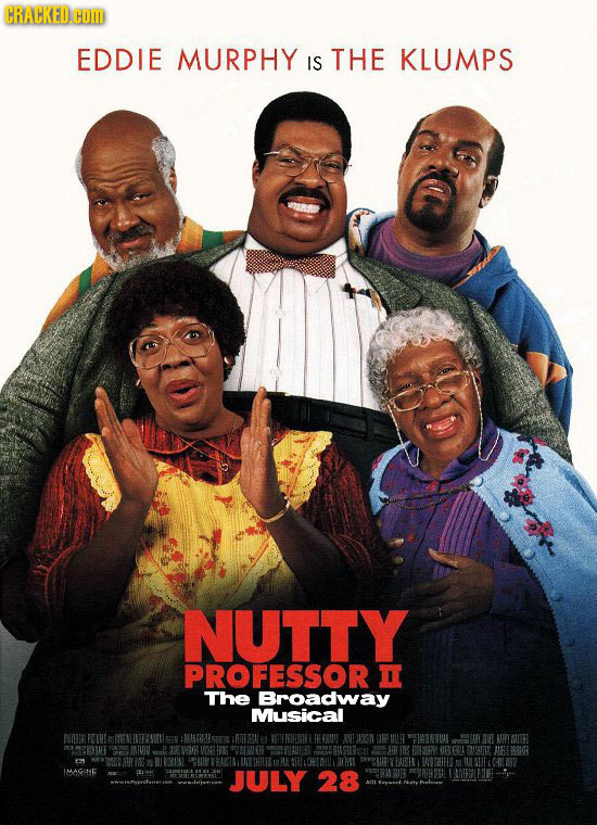 CRACKED.COD EDDIE MURPHY IS THE KLUMPS NUTTY PROFESSOR The Broadway Musical DOAS AI O0B DU IMAGINE JULY 28
