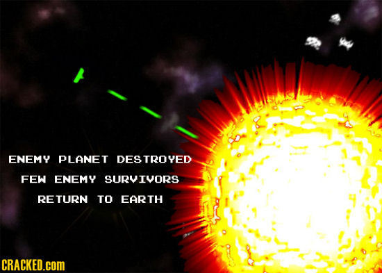 ENEMY PLANET DESTROYED FEW ENEMY SURVIVORS RETURN TO EARTH CRACKED.cOM