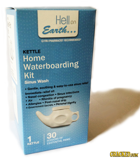 Hello on Earth. GITMO PHARMACIST RECOMMENDED KETTLE Home Waterboarding Kit Sinus Wash relief sinus & easy-to-use Gentle, soothing relief of: Immediate