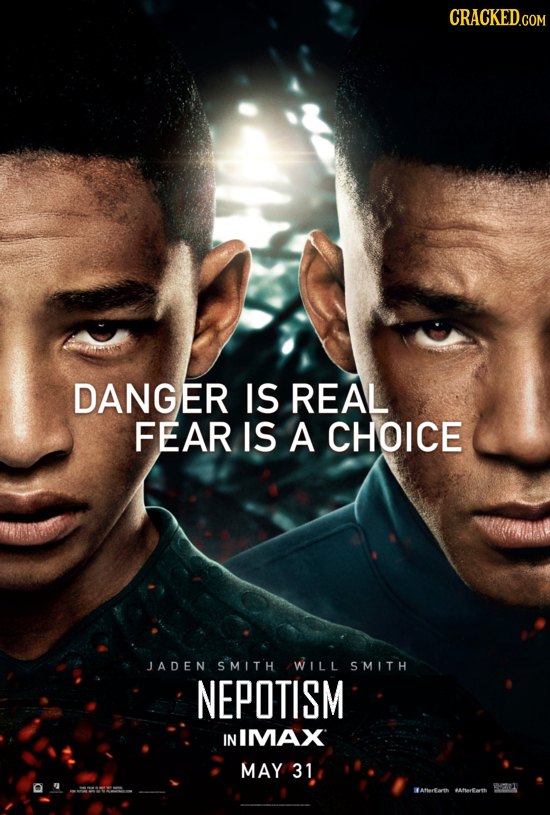 CRACKED.COM DANGER IS REAL FEAR IS A CHOICE JADEN SMITH WILL SMITH NEPOTISM IN IMAX MAY 31 WANaarth Aarfarth