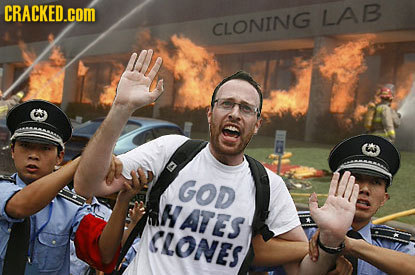 CRACKED.COM LAB CLONING GOD HATES CLONES