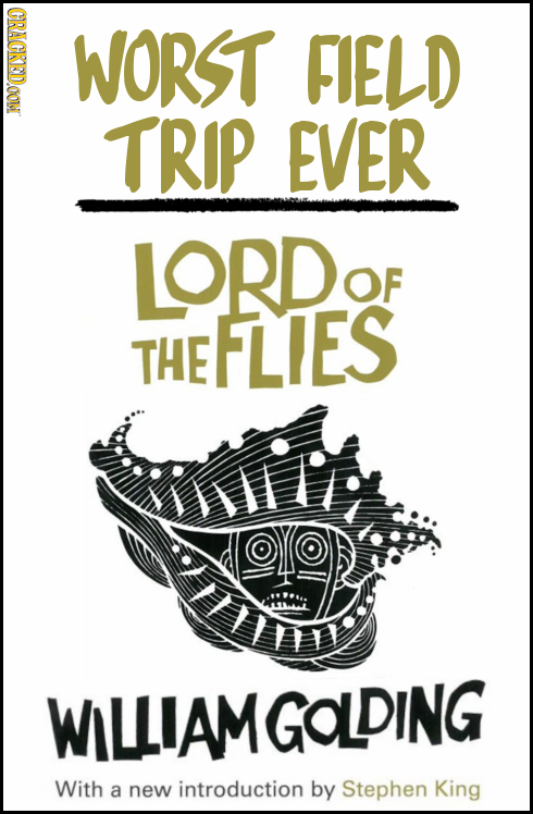 CRACKEDOON WORST FIELD TRIP EVER LORD OF THE FLIES WILIAMGOLDING With a new introduction by Stephen King