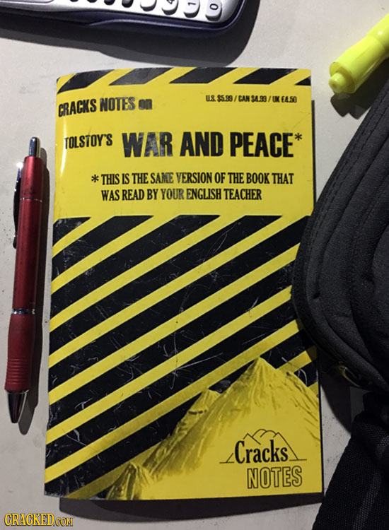 0 NOTES on U& $5.99/ AN 94.93 UX EASO CRACKS TOLSTOY'S WAR AND PEACE* k THIS IS THE SAME VERSION OF THE BOOKTHAT WAS READ BY YOUR ENGLISH TEACHER Crac