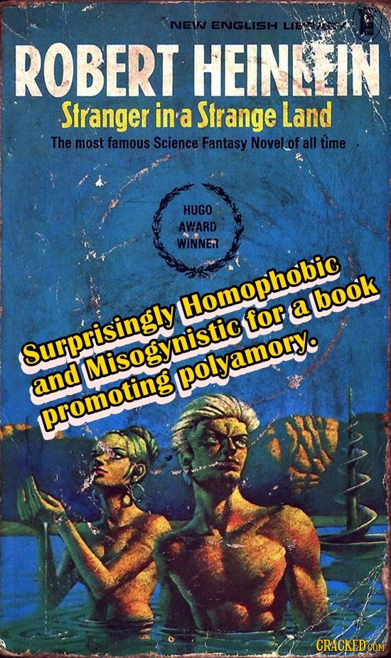 NEWJ ENGLISH LIE ROBERT HEINEEIN Stranger in a Sfrange Land The most famous Science Fantasy Novel of all time HUGO AWARD WINNE Homophobic lbook a for