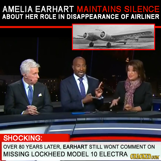 AMELIA EARHART MAINTAINS SILENCE ABOUT HER ROLE IN DISAPPEARANCE OF AIRLINER SHOCKING: OVER 80 YEaRs LATER, EARHART STILL WONT COMMENT ON MISSING LOCK