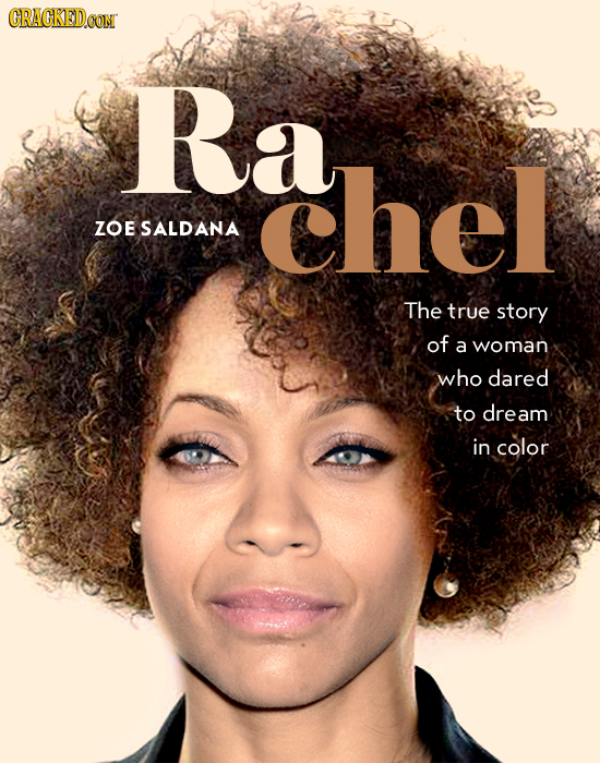 CRACKEDOON Ra chel ZOE SALDANA The true story of a woman who dared to dream in color