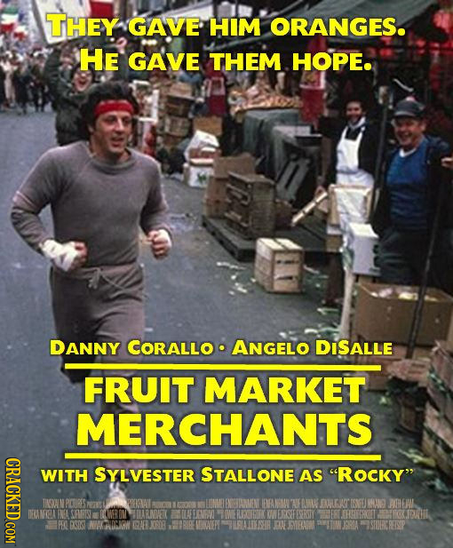 THEY GAVE HIM ORANGES. HE GAVE THEM HOPE. DANNY CORALLO ANGELO DISALLE FRUIT MARKET MERCHANTS CRACKED COM WITH SYLVESTER STALLONE AS ROCKY ENEROWENY