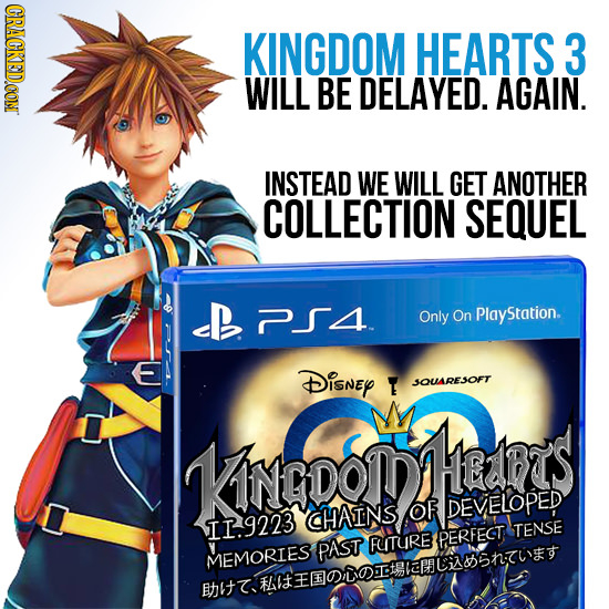 CRACKEDCON KINGDOM HEARTS 3 WILL BE DELAYED. AGAIN. INSTEAD WE WILL GET ANOTHER COLLECTION SEQUEL B2SA Only On PlayStation. Disney T SQUARESOFT KnDoMA