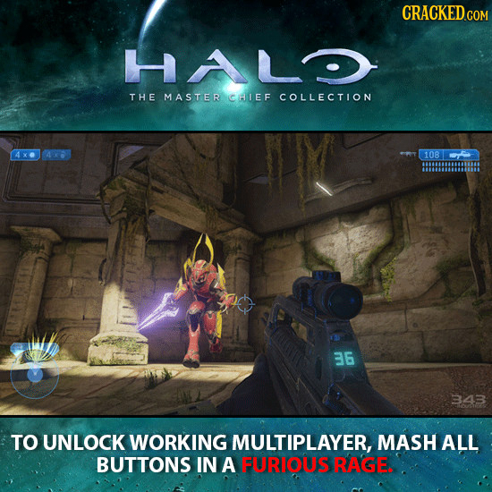 CRACKED.CON HALO THE MASTER CHIEF COLLECTION 108 36 343 TO UNLOCK WORKING MULTIPLAYER, MASH ALL BUTTONS IN A FURIOUS RAGE