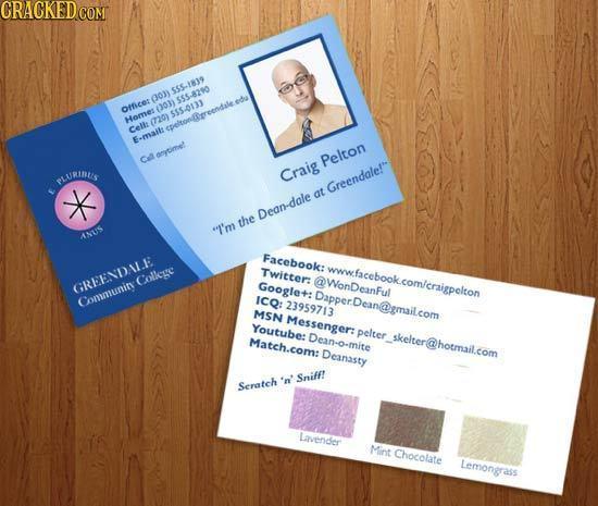 CRACKED $55-1819 0on $55-8210 office: oh $55-0131 Homer (720) Celle epeltonereendle ede Email: doytime' Ct Pelton SLURIDUS Craig Greendalefs at Dean-d