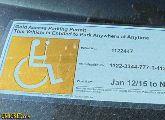 Goid Access Parking Permit This Vehicle is Entitled to Park Anywhere E at Anytime Permit No.: 1122447 Identification No.: 1122-3344-777-1-11 Valid fro