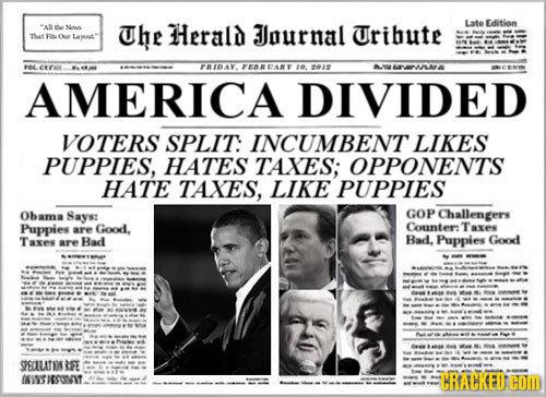 Uhe Herald Uribute Late Edition A e Ndowa Jlournal Tut F Oe 04 CT FRIDAY. FEARARY 10. 2012 APAAMIA AMERICA DIVIDED VOTERS SPLIT: INCUMBENT LIKES PUPPI