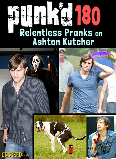 punk18 180 Relentless Pranks on Ashton Kutcher