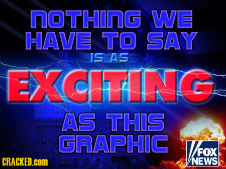 nOTHING WE HAVE TO SAY IS AS EXCITING AS THIS GRAPHIC AEON FOX CRACKED.cOM NEWS