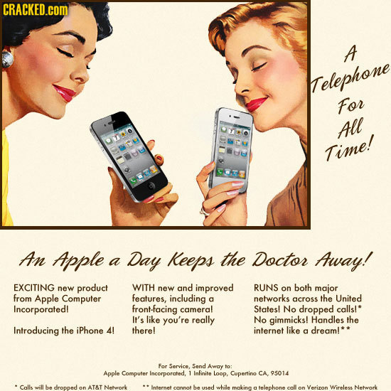 CRACKED.COM A Telephone For All Time! An Apple Day Keeps the Doctor a Away! EXCITING new product WITH new and improved RUNS on both major from Apple C