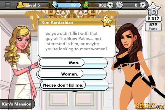 Level 5 19 882 + k 8 -+ E # 317 Kardashian A Kim 579 fans So you didn't flirt with that guy at The Brew Palms... not interested in him, or maybe you'r