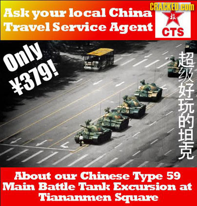 CRACKED Ask your local China HOM Travel Service Agent CTS Only 379! About our Chinese TYpe 59 Main Battle Tank Excursion at Tiananmen Square