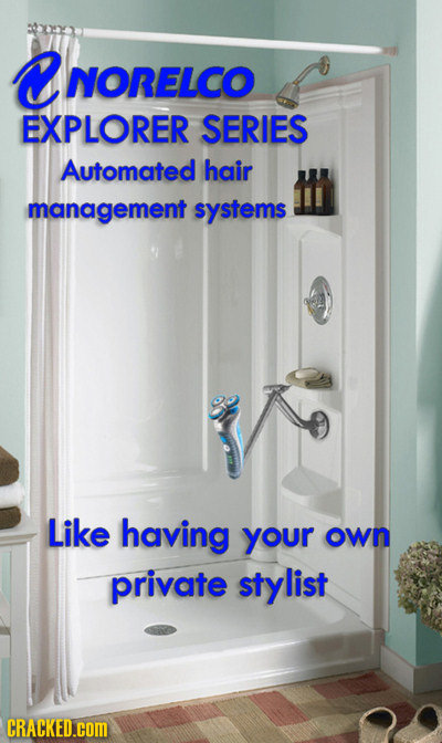 D NORELCO EXPLORER SERIES Automated hair management systems Like having your own private stylist CRACKED.COM