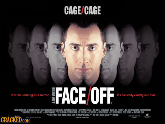 CAGE CAGE OFF FACE It's like looking in a mirror It's basically exactly like that S BECETTU RT Atuvtt EIBET 00 tt RTEERNEE CA CIR COMC 10 atan NEUI NC