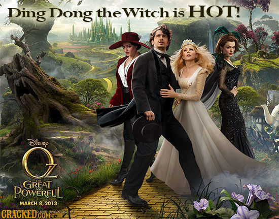 Ding Dong the Witch is HOT! Disney GREAT POWERFUL MARCH 8 2013 CRACKEDCOMA