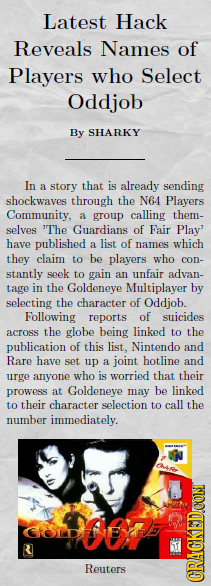 Latest Hack Reveals Names of Players who Select Oddjob By SHARKY In a story that is already sending shockwaves through the N64 Players Community, grou