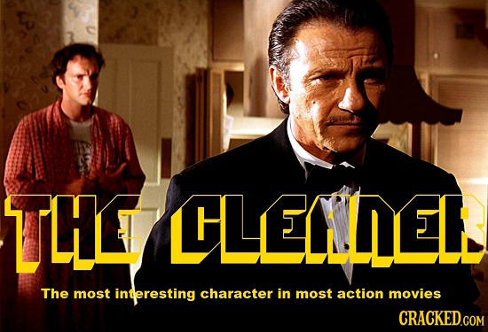 THL LHLELLER The most interesting character in most action movies CRACKED.COM