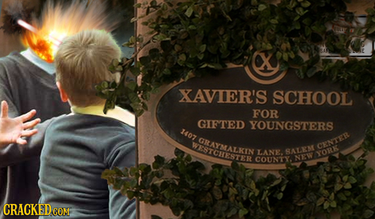 XAVIER'S SCHOOL FOR GIFTED YOUNGSTERS 1407 GRAYMALKIN WESTCHESTER CENTEB LANE. 8ALM NEW YOR COUNTY. CRACKEDCO COM