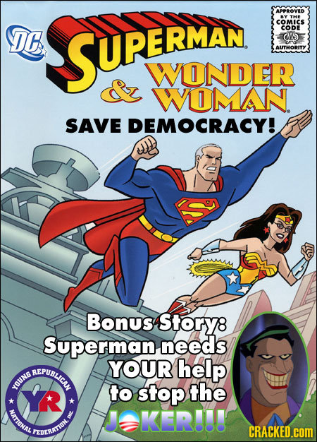 APPROVED Y THE SUREPNDE COMICS DE CODE CAS AUTHORITY WONDER WOMAN SAVE DEMOCRACY! Bonus Story8 Superman needs REPUBLCAY YOUR help YOUNG Y to stop the