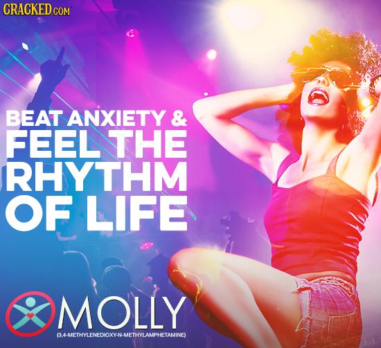 CRACKEDcO COM BEAT ANXIETY & FEEL THE RHYTHM OF LIFE MOLLY BHETHYLENEDIOXY.N-METHYLAMPHETAMINE