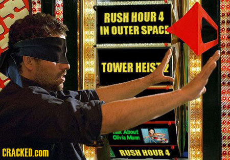 RUSH HOUR 4 IN OUTER SPACE TOWER HEIST K About Olhvin Murn CRACKED.cOM RUSHHoUra