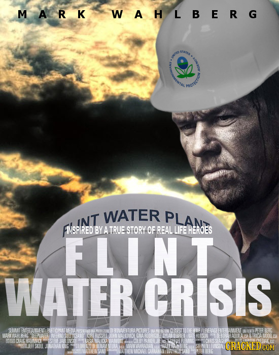 MARK WAH LBERG TEO woLLIONE WATER PLAN FAlsPINT INT INSPIRED BYATRUE STORY OF REAL LIFE HEROES FLINT WATER CRISIS MTENETILENE PAF OPST UBON ANT IPAPTR