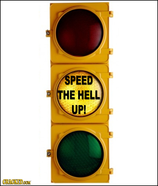 SPEED THE HELL UP! CRAGKEDCOM