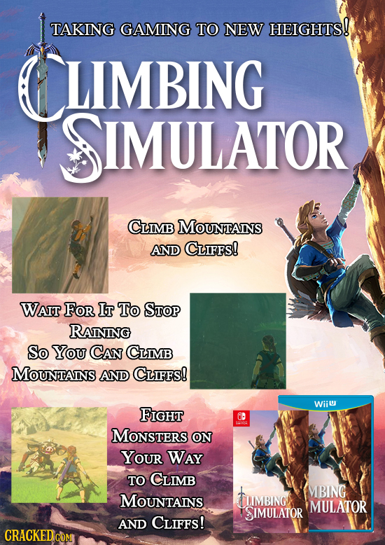 TAKING GAMING TO NEW HEIGHTS! CLIMBING SIMULATOR CLIMB MOUNTAINS AND CLIFFS! WAIT FOR IT To STOP RAINING So You CAN CLiMB MOUNTAINS AND CLIFFs! Wiiu F