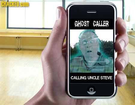 CRALCKED HOM GMOST CALLER CALLING UNCLE STEVE